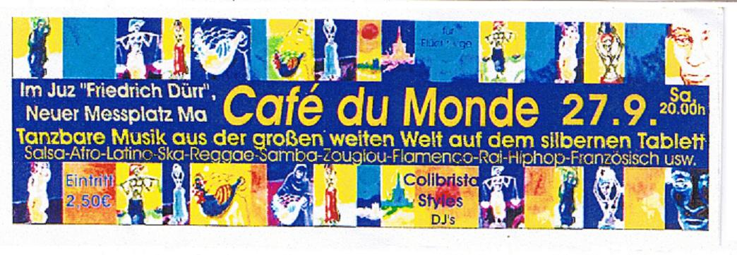 Cafe del Mundo 27.09.03