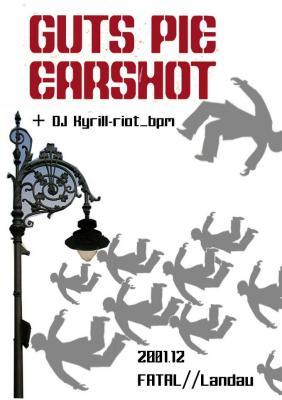 20.01.2012 Guts Pie Earshot + Kyrill-Riot BPM @ Fatal